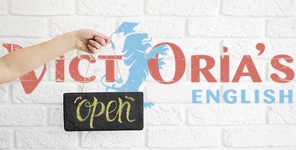 VICTORIA'S English ouvre ses portes